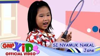 Video Si Nyamuk Nakal - Jane MP3, 3GP, MP4, WEBM, AVI, FLV April 2019