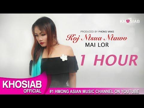 Mai Lor - Koj Ntshua Ntawv (Official Lyric Video) 1 HOUR (видео)