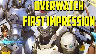 Overwatch - First Impression