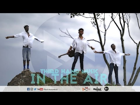 Third Hand Music - In The Air (Official Music Video) 4K