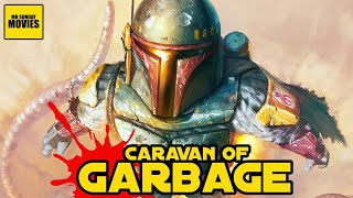 Han Solo's Dumbest Adventure - Caravan Of Garbage