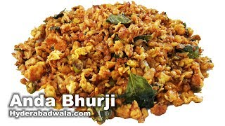 Anda Bhurji or Spicy Scrambled Eggs from Maimoona Yasmeen's RecipesIngredients:Eggs: 3Diced onion: 3/4th cupCurry leaves: 2 tablespoonsGinger garlic paste: 1 teaspoonSalt: ½ teaspoonTurmeric powder: 1/4th teaspoonRed chilli powder: ½ teaspoonChopped coriander: 1 tablespoonWhole green chillies: 2Cumin/zeera powder: ½ teaspoon Oil: 3 tablespoonsProcedure:1. Add oil to a frying pan.2. When the oil is hot, add diced onion. Stir fry for about 1 minute.3. Add curry leaves and ginger garlic paste.4. Stir fry for about 30 seconds.5. Add salt, turmeric powder and red chilli powder.6. Mix well. Add chopped coriander and diced green chillies.7. Break eggs and pour them into a bowl.8. Now add these eggs to the frying pan.9. Scramble the eggs while stirring continuously.10. When the eggs are cooked, add cumin or zeera powder.11. Mix well and switch off the flame.Anda Bhurji is ready, serve with paratha or phulka in breakfast or as an accompaniment to plain rice and any gravy curry of your choice.