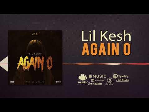 Lil Kesh - Again o [Official Audio]