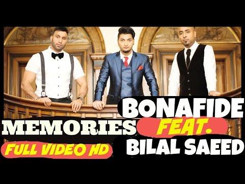 Video BONAFIDE (Maz & Ziggy) Feat. Bilal Saeed - MEMORIES -**OFFICIAL VIDEO** download in MP3, 3GP, MP4, WEBM, AVI, FLV January 2017