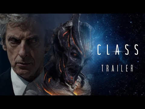 Class: 'Episodes 1 and 2' - Teaser Trailer (Doctor Who Spin-Off)