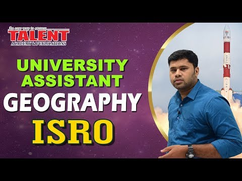 Kerala PSC Geography Class on ISRO for University Assistant - Part 1