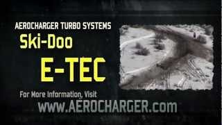 7. Ski-Doo E-TEC 600 & 800 | Aerocharger Turbo System