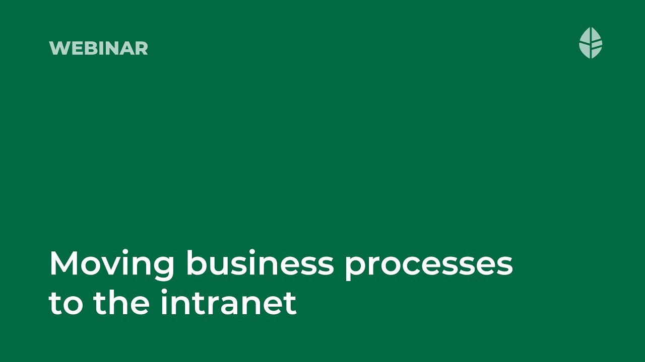 Moving business processes to the intranet Video Thumbnail