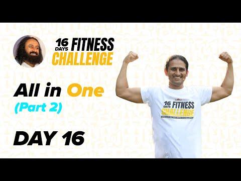 Day 16 of The 16 Day Fitness Challenge | All in One - Part 2 | Gurudev Sri Sri Ravi Shankar
