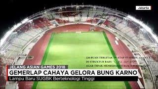 Download Video GBK Berbenah, Gemerlap Cahaya Cantik di Gelora Bung Karno, Jakarta MP3 3GP MP4