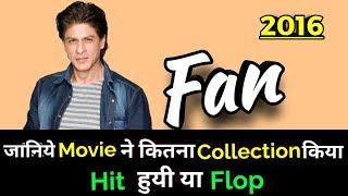 Shahrukh Khan FAN 2016 Bollywood Movie LifeTime WorldWide Box Office Collection