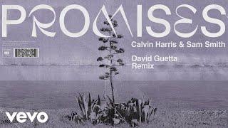 Calvin Harris, Sam Smith - Promises (David Guetta Remix) (Audio)