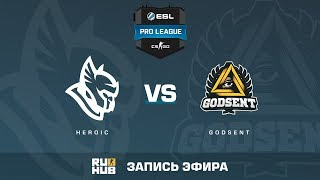 Heroic vs GODSENT - ESL Pro League S6 EU - de_train [sleepsomewhile, CrystalMay]