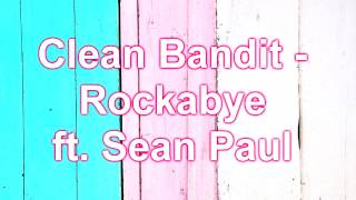 Video Clean Bandit - Rockabye ft. Sean Paul Lyrics Eng + Polskie tłumaczenie MP3, 3GP, MP4, WEBM, AVI, FLV November 2018