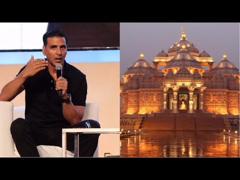Akshay Kumar Defines True Meaning Of Mandir