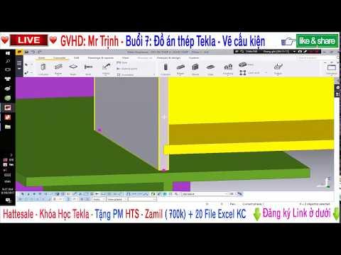 [Học Tekla ] ✔️ Buổi 7 [  Đồ án thép ] -Dựng mô hình cột, kèo, vai cột, dầm cầu trục Tekla-sale com