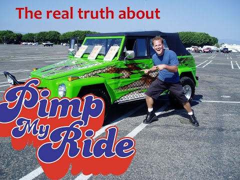 The actual truth of Pimp my Ride (from someone who was on the show)