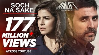 Nonton Soch Na Sake Full Video Song   Airlift   Akshay Kumar  Nimrat Kaur   Arijit Singh  Tulsi Kumar Film Subtitle Indonesia Streaming Movie Download