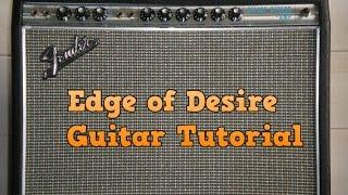 Video Edge of Desire - John Mayer - Guitar Tutorial MP3, 3GP, MP4, WEBM, AVI, FLV Agustus 2018