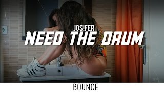 Jos!fer - Need The Drum (Original Mix)
