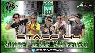 Soy Del Verde Soy Feliz -  Staff 44 Merengue Urbano