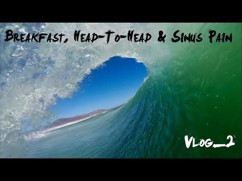 Breakfast, Head-To-Head and Sinus Pain | Vlog 2