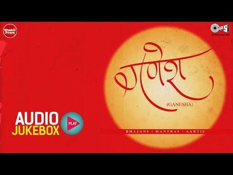 Video Ganesha - Best Ganesh Bhajans, Mantras, Aartis Audio Jukebox | Suresh Wadkar, Alka Yagnik download in MP3, 3GP, MP4, WEBM, AVI, FLV January 2017