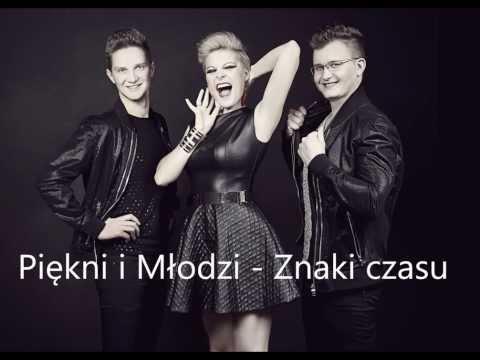 Tekst piosenki Piękni i młodzi - Znaki czasu po polsku