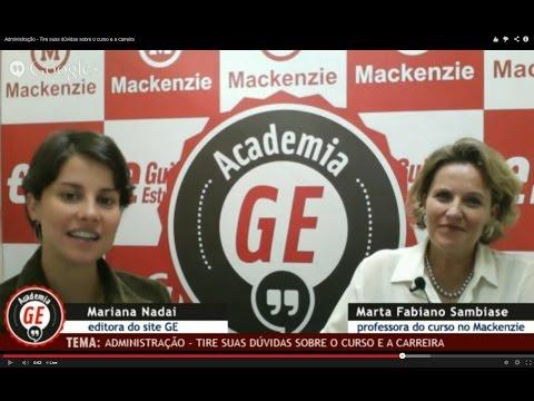 Academia GE: Administração - Tire suas dúvidas sobre o curso e a carreira