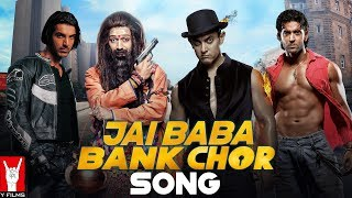 Jai Baba Bank Chor Song