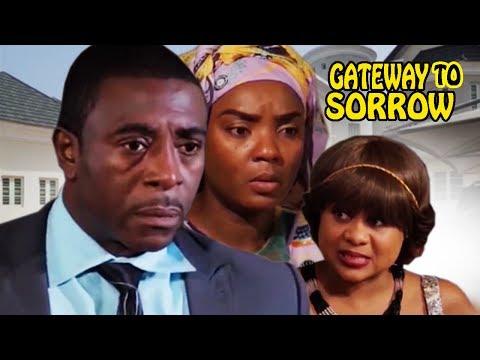 Gateway of Sorrows Season 2 - Latest Nigerian Nollywood Movie