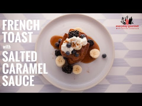BULLA French Toast with Salted Caramel Sauce | Everyday Gourmet S6 E19
