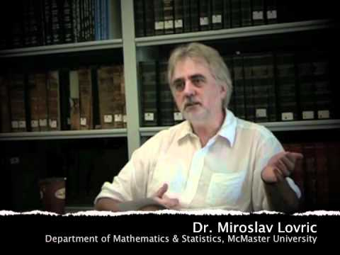mcmaster University Math - Dr. Miroslav Lovric (Department of Mathematics & Statistics, McMaster University), discusses his philosophy of teaching. Part of a series of video interviews...