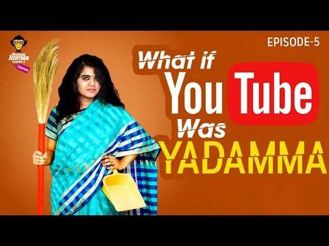 What If YouTube Was Yadamma    Womaniya Episode - 5    DJ Women