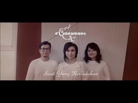 Download Lagu D'Cinnamons - Saat Yang Kurindukan (Official Lyric Video) Music Video