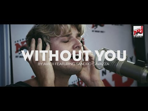 """Avicii """"Without you"""" acoustic version  feat. Sandro Cavazza - NRJ SWEDEN"""