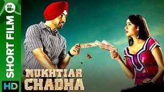 Mukhtiar Chadha Punjabi Movie 2015  Short Film  Diljit Dosan...