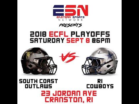 2018 ECFL Playoffs  RI Cowboys vs South Coast Outlaws