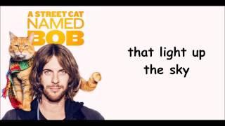 Nonton A Street Cat Named Bob   Satellite Moments   Lyrics Film Subtitle Indonesia Streaming Movie Download