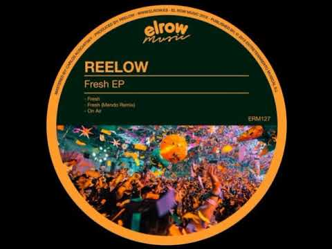 Reelow - Fresh (Mendo Remix) [ElRow Music]