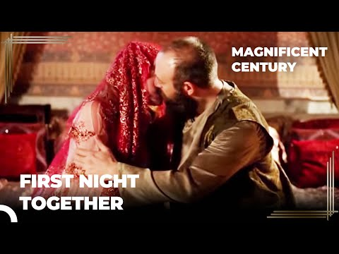 Sultan Suleiman And Hurrem's Wedding Night | Magnificent Century