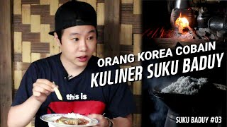 Video Orang Korea ke Suku Baduy #03 Pertama Kali makan di Suku Baduy (KULINER AJAIB) MP3, 3GP, MP4, WEBM, AVI, FLV November 2018