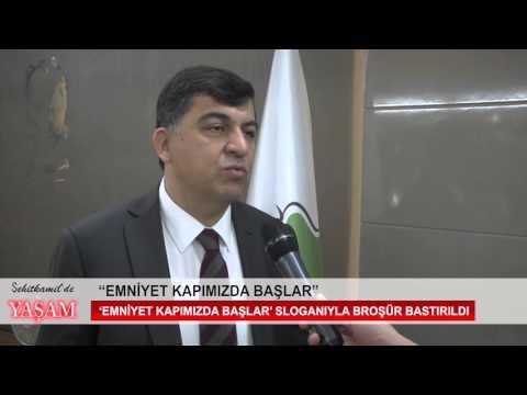 """""""EMNİYET KAPIMIZDA BAŞLAR"""""""