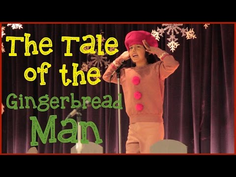The Tale of the Gingerbread Man - performed by Ekstrand Elementary!