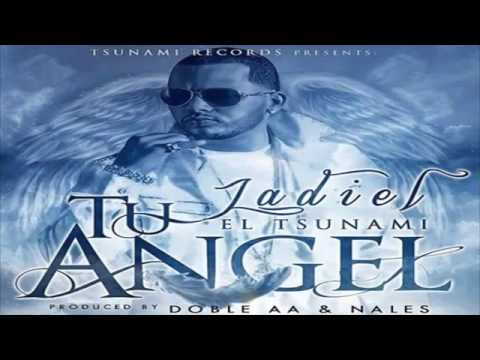 Jadiel El Tsunami - Tu Angel