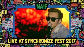 Video NAIF Live at SynchronizeFest - 8 Oktober 2017 MP3, 3GP, MP4, WEBM, AVI, FLV Desember 2018