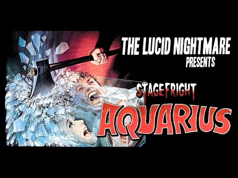The Lucid Nightmare - Stage Fright: Aquarius Review