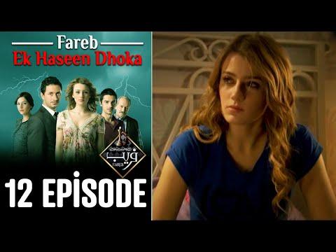 Fareb-Ek Haseen Dhoka in Hindi-Urdu Episode 12 | Turkish Drama
