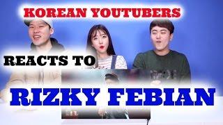 KOREAN Youtubers Reacts to RIZKY FEBIAN Kesempurnaan Cinta | Sunnydahye
