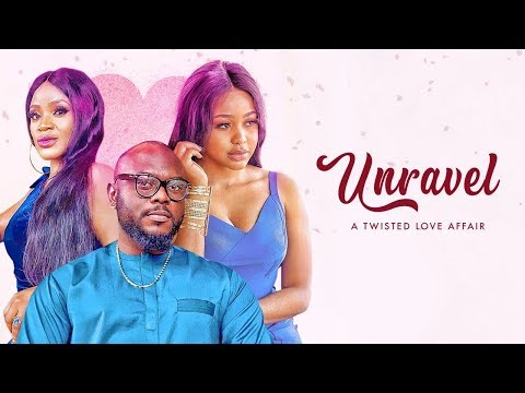 Unravel - Latest 2018 Nigerian Nollywood Drama Movie (15 min preview)